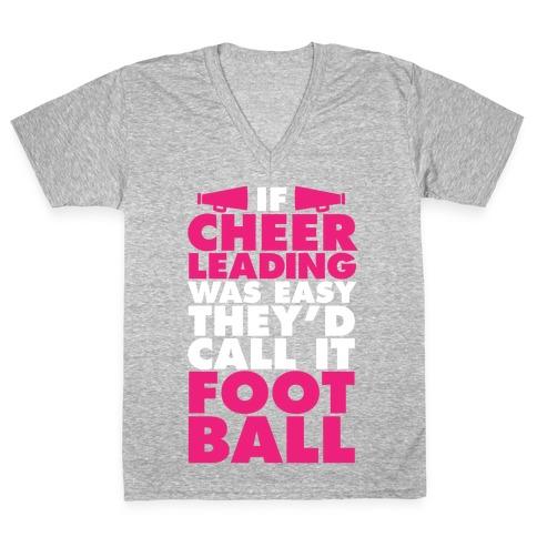 If Cheerleading Was Easy V-Neck Tee Shirt