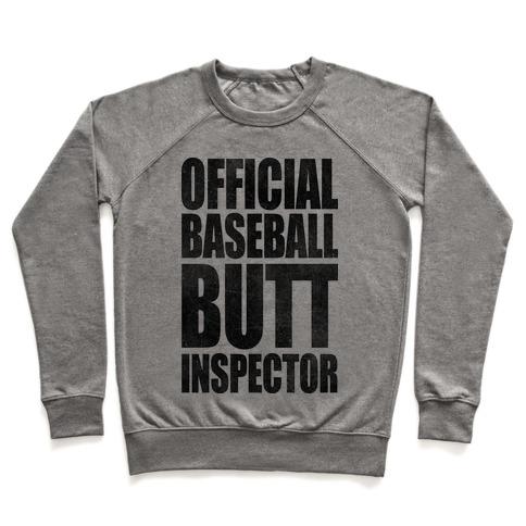 Official Baseball Butt Inspector Pullover