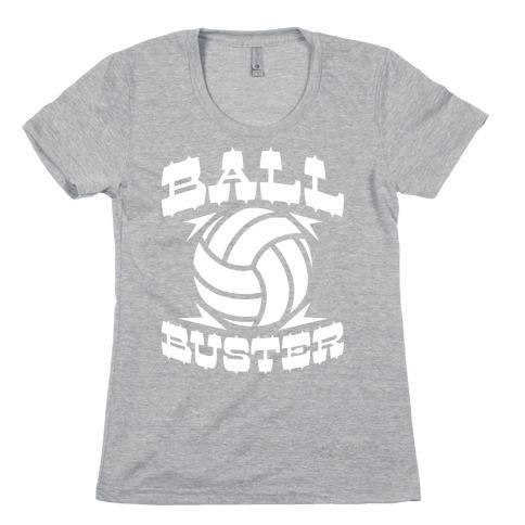 Ball Buster (Volleyball) Womens T-Shirt