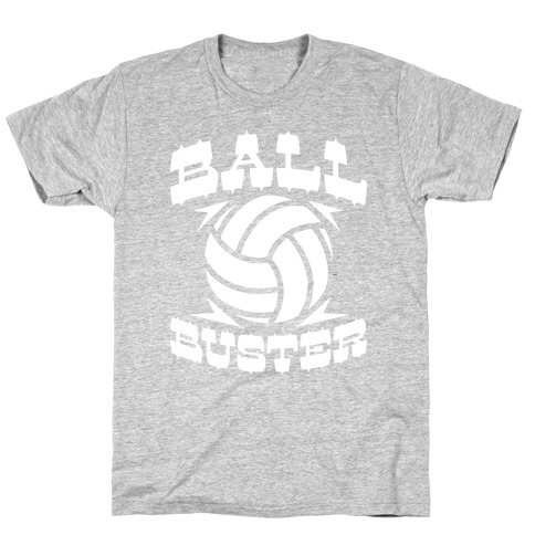 Ball Buster (Volleyball) T-Shirt