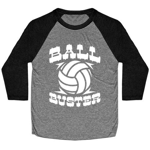Ball Buster (Volleyball) Baseball Tee