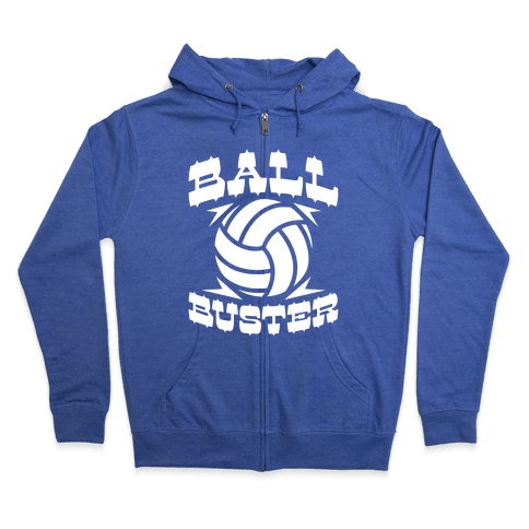 Ball Buster (Volleyball) Zip Hoodie