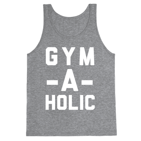 Gym-A-Holic Tank Top