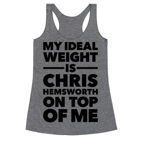Ideal Weight (Chris Hemsworth) Racerback Tank Top