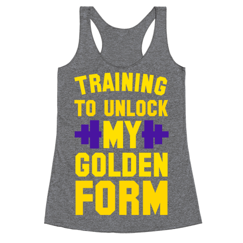 Training to Unlock My Golden Form Racerback Tank Top