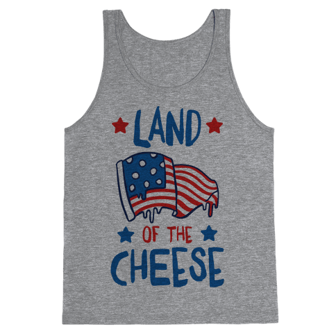 Land Of The Cheese Tank Top