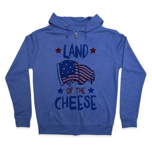 Land Of The Cheese Zip Hoodie