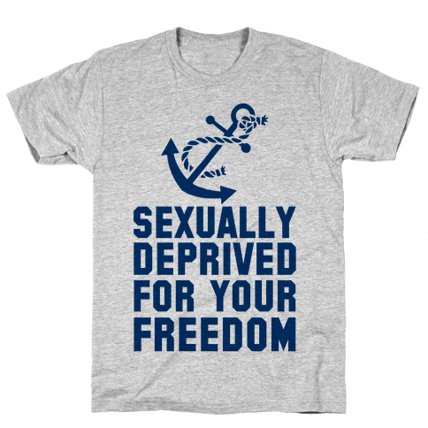 Sexually Deprived For Your Freedom (Navy T-Shirt) Mens/Unisex T-Shirt