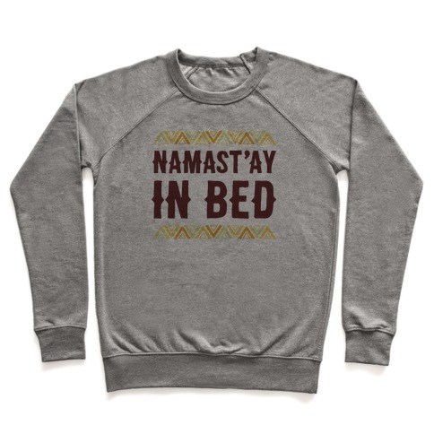Namasta'ay In Bed Pullover