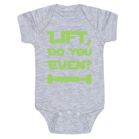 Lift, Do You Even? Baby Onesy