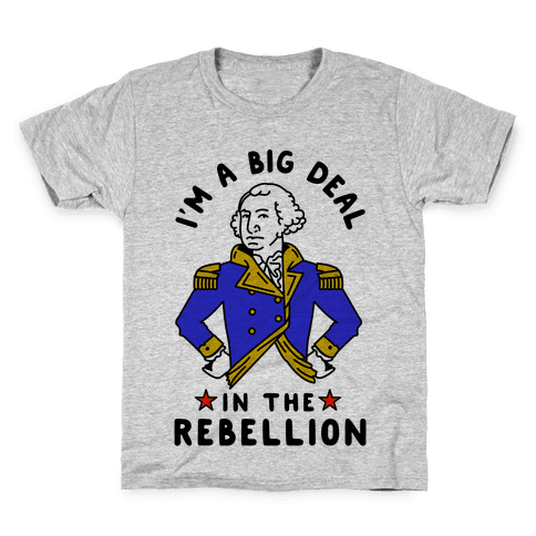 I'm a Big Deal in the Rebellion Kids T-Shirt
