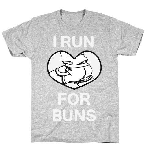 I Run For Buns T-Shirt