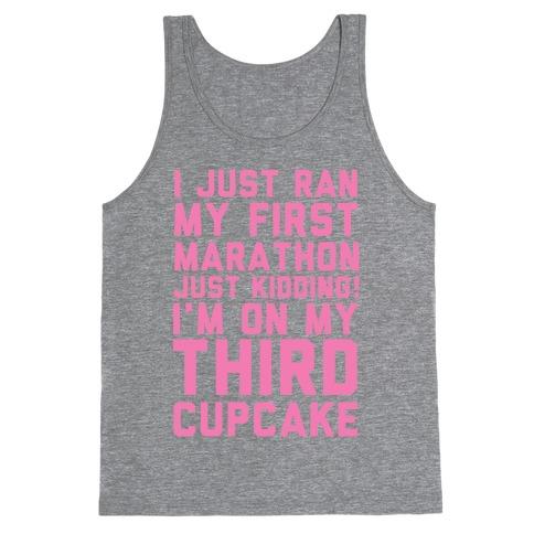 Just Kidding I'm On My Third Cupcake Tank Top