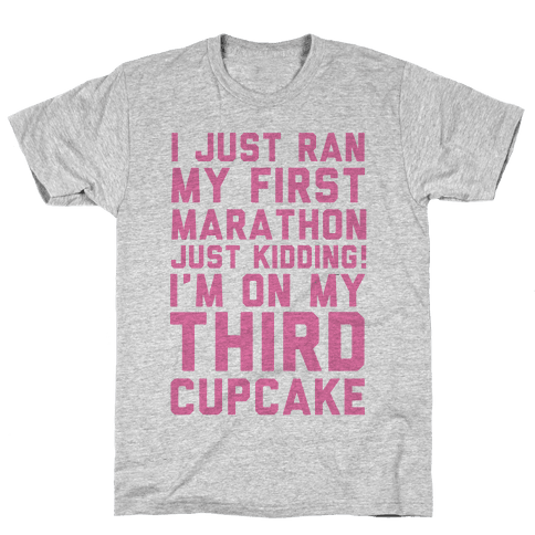 Just Kidding I'm On My Third Cupcake Mens T-Shirt
