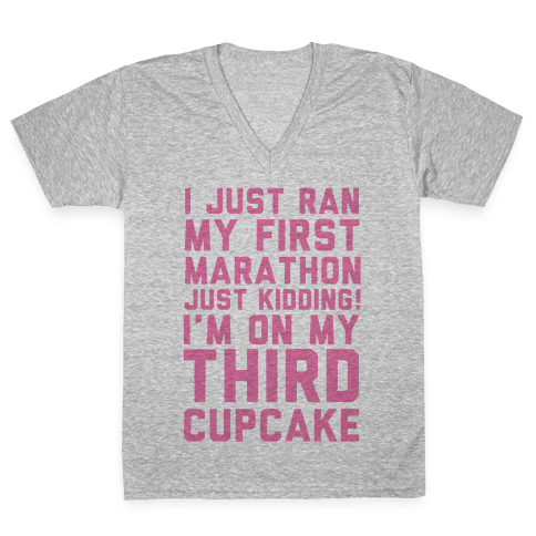 Just Kidding I'm On My Third Cupcake V-Neck Tee Shirt