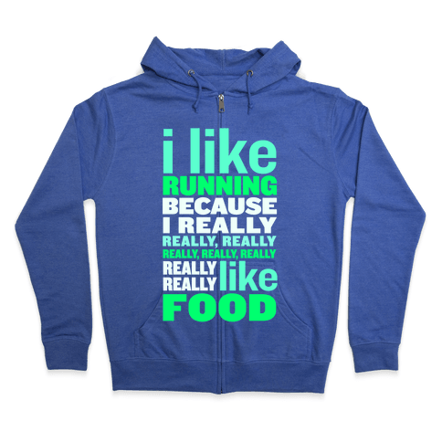 I Like Running (Food) Zip Hoodie