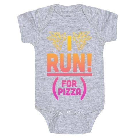 I Run! (For Pizza...) Baby Onesy