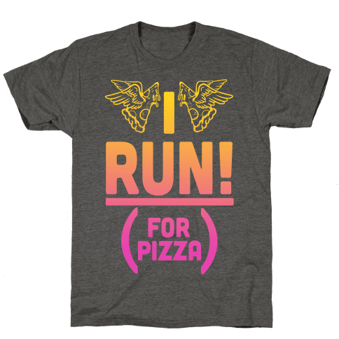 I Run! (For Pizza...)