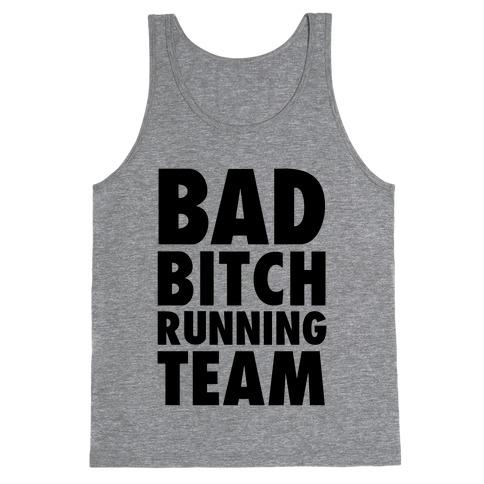 Bad Bitch Running Team Tank Top