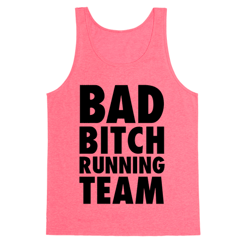Bad Bitch Running Team