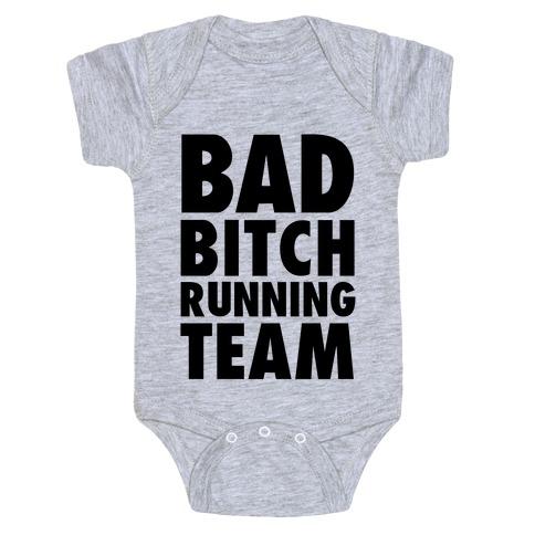 Bad Bitch Running Team Baby Onesy