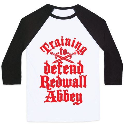 Training To Defend Redwall Abbey Baseball Tee
