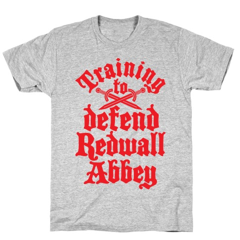 Training To Defend Redwall Abbey Mens/Unisex T-Shirt