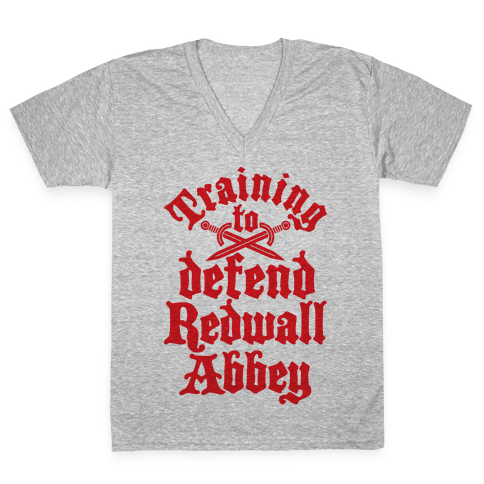 Training To Defend Redwall Abbey V-Neck Tee Shirt