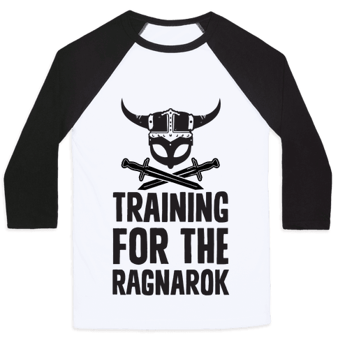 Training For The Ragnarok Baseball Tee