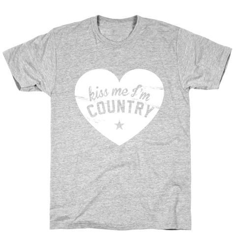 Kiss Me I'm Country Mens T-Shirt