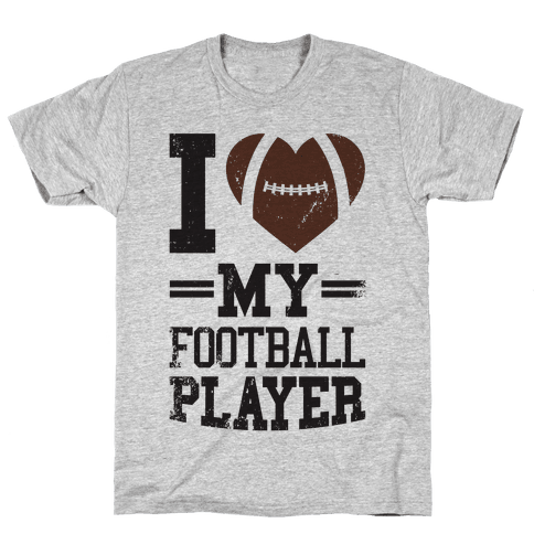 I Love My Football Player Mens T-Shirt