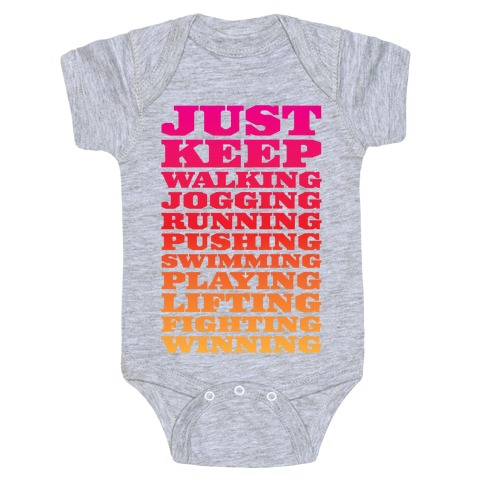 Just Keep Going Baby Onesy