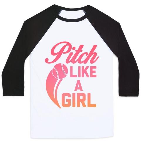 Pitch Like a Girl Baseball Tee