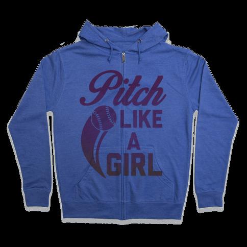 Pitch Like a Girl Zip Hoodie