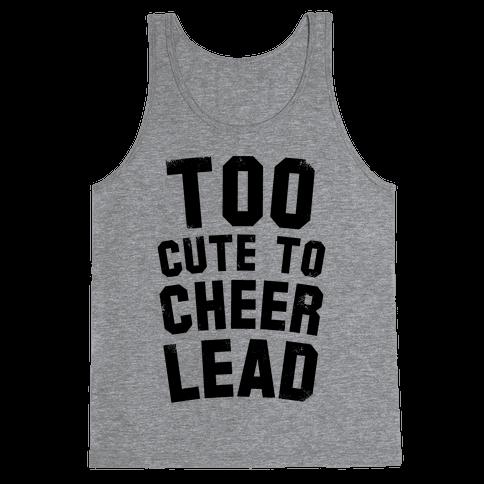 Too Cute To Cheerlead Tank Top