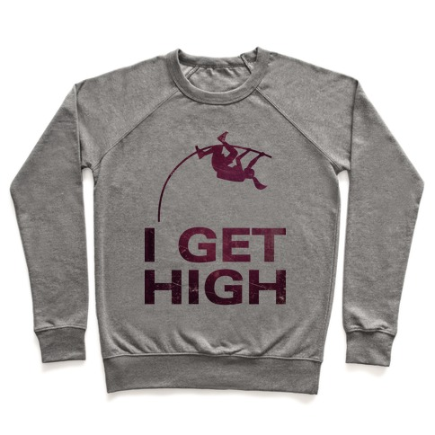 I Get High Pullover