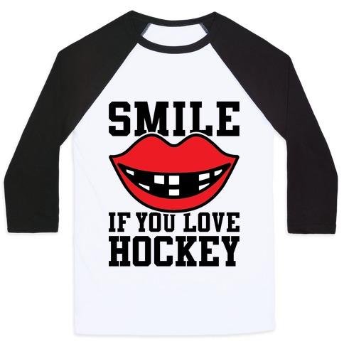 Smile If You Love Hockey Baseball Tee
