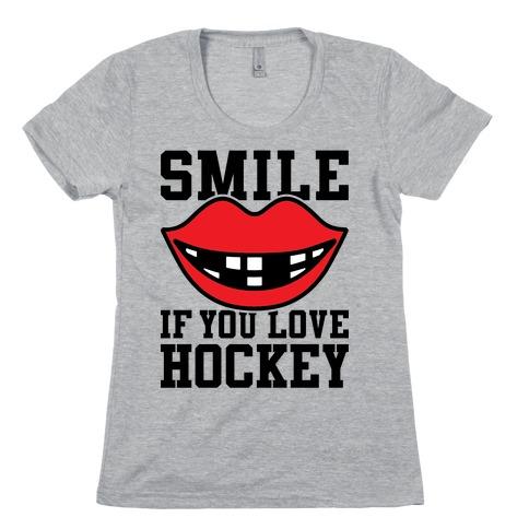 Smile If You Love Hockey Womens T-Shirt