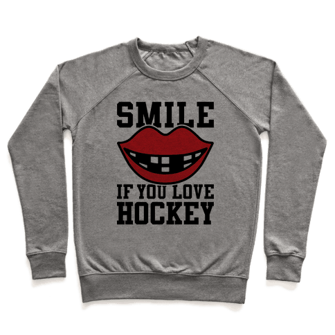 Smile If You Love Hockey Pullover