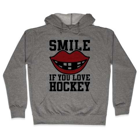 Smile If You Love Hockey Hooded Sweatshirt