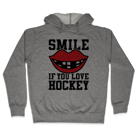 Smile If You Love Hockey Hooded Sweatshirt