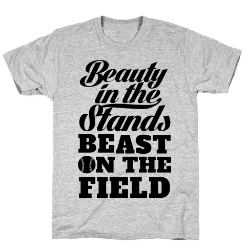 Beauty in the Stands Beast On The Field (Softball) Mens/Unisex T-Shirt
