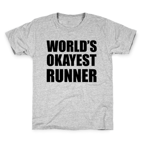 World's Okayest Runner Kids T-Shirt