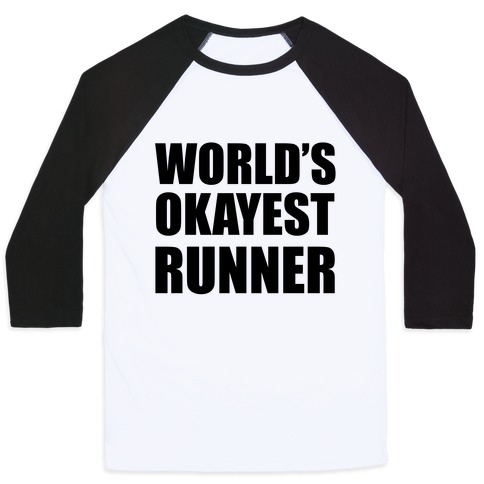 World's Okayest Runner Baseball Tee