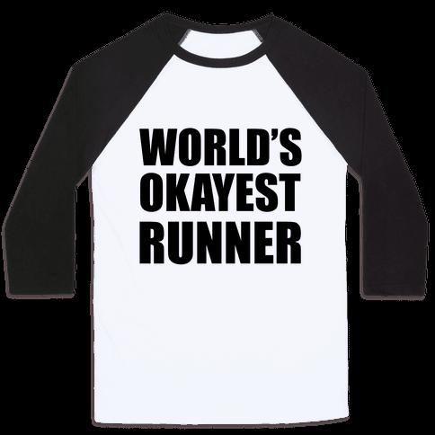 World's Okayest Runner Baseball Tee