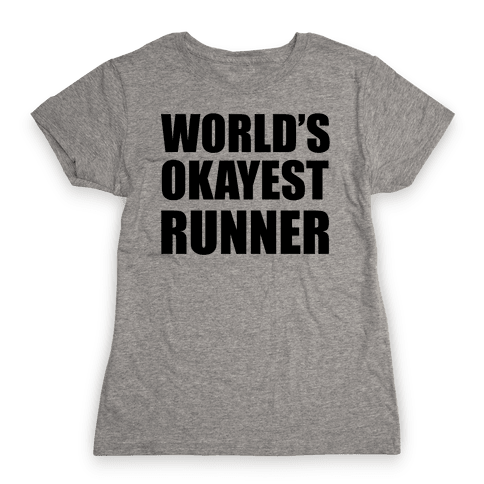 World's Okayest Runner Womens T-Shirt