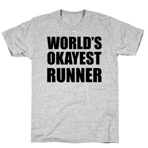 World's Okayest Runner T-Shirt