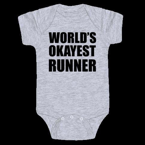 World's Okayest Runner Baby One-Piece