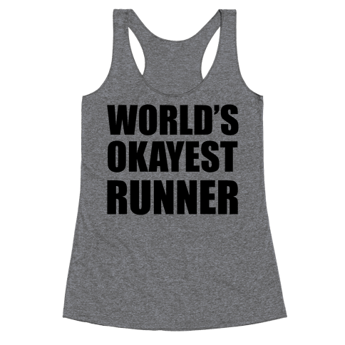 World's Okayest Runner Racerback Tank Top