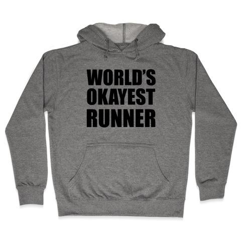 World's Okayest Runner Hooded Sweatshirt